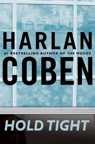 [PDF] [EPUB] Hold Tight Download by Harlan Coben