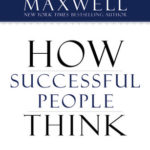 [PDF] [EPUB] How Successful People Think: Change Your Thinking, Change Your Life Download