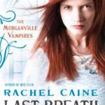 [PDF] [EPUB] Last Breath (The Morganville Vampires, #11) Download