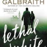 [PDF] [EPUB] Lethal White (Cormoran Strike #4) Download
