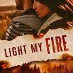 [PDF] [EPUB] Light My Fire (Summer of the Burning Sky #1; Montana Fire #5) Download