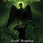 [PDF] [EPUB] Lord Sunday (The Keys to the Kingdom, #7) Download