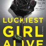 [PDF] [EPUB] Luckiest Girl Alive Download