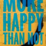 [PDF] [EPUB] More Happy Than Not Download