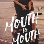 [PDF] [EPUB] Mouth to Mouth (Beach Kingdom, #1) Download
