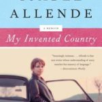[PDF] [EPUB] My Invented Country: A Nostalgic Journey Through Chile Download