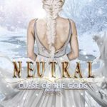[PDF] [EPUB] Neutral (Curse of the Gods #4.5) Download