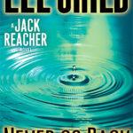[PDF] [EPUB] Never Go Back (Jack Reacher, #18) Download