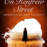 [PDF] [EPUB] On Renfrew Street (Amherst Island Trilogy Book 2) Download