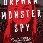 [PDF] [EPUB] Orphan Monster Spy (Orphan Monster Spy, #1) Download