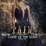 [PDF] [EPUB] Pain (Curse of the Gods, #5) Download