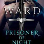 [PDF] [EPUB] Prisoner of Night (Black Dagger Brotherhood, #16.5) Download