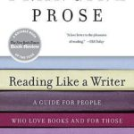 [PDF] [EPUB] Reading Like a Writer: A Guide for People Who Love Books and for Those Who Want to Write Them Download