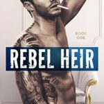 [PDF] [EPUB] Rebel Heir (Rush Duet, #1) Download