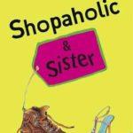 [PDF] [EPUB] Shopaholic and Sister (Shopaholic, #4) Download