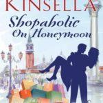 [PDF] [EPUB] Shopaholic on Honeymoon (Shopaholic #3.5) Download