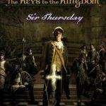 [PDF] [EPUB] Sir Thursday (The Keys to the Kingdom, #4) Download