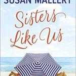 [PDF] [EPUB] Sisters Like Us (Mischief Bay, #4) Download