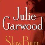[PDF] [EPUB] Slow Burn (Buchanan-Renard, #5) Download