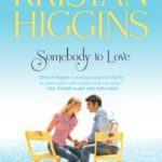 [PDF] [EPUB] Somebody to Love (Gideon's Cove, #3) Download
