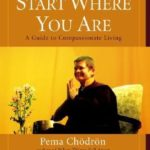 [PDF] [EPUB] Start Where You Are: A Guide to Compassionate Living Download