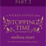 [PDF] [EPUB] Stopping Time, Part 2 (Wicked Lovely, #2.5 Part II) Download