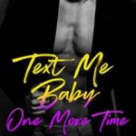 [PDF] [EPUB] Text Me Baby One More Time Download