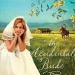 [PDF] [EPUB] The Accidental Bride (A Big Sky Romance, #2) Download
