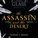 [PDF] [EPUB] The Assassin and the Desert (Throne of Glass, #0.3) Download