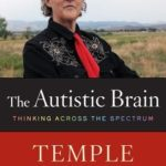 [PDF] [EPUB] The Autistic Brain: Thinking Across the Spectrum Download