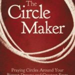 [PDF] [EPUB] The Circle Maker: Praying Circles Around Your Biggest Dreams and Greatest Fears Download