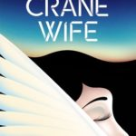 [PDF] [EPUB] The Crane Wife Download