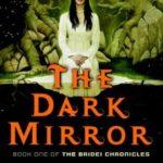 [PDF] [EPUB] The Dark Mirror (The Bridei Chronicles, #1) Download