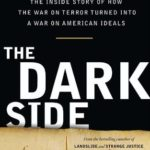 [PDF] [EPUB] The Dark Side: The Inside Story of How the War on Terror Turned Into a War on American Ideals Download