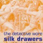 [PDF] [EPUB] The Detective Wore Silk Drawers (Sergeant Cribb, #2) Download