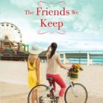 [PDF] [EPUB] The Friends We Keep (Mischief Bay, #2) Download
