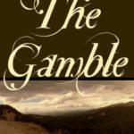 [PDF] [EPUB] The Gamble (Colorado Mountain, #1) Download
