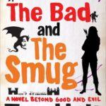 [PDF] [EPUB] The Good, the Bad and the Smug (YouSpace, #4) Download