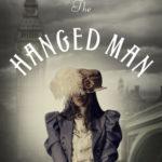[PDF] [EPUB] The Hanged Man (Her Majesty's Psychic Service, #1) Download