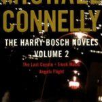 [PDF] [EPUB] The Harry Bosch Novels, Volume 2: The Last Coyote   Trunk Music   Angels Flight (Harry Bosch, #4-6) Download