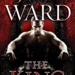 [PDF] [EPUB] The King (Black Dagger Brotherhood, #12) Download