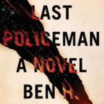 [PDF] [EPUB] The Last Policeman (The Last Policeman, #1) Download
