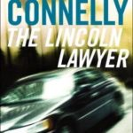 [PDF] [EPUB] The Lincoln Lawyer (Mickey Haller, #1; Harry Bosch Universe, #15) Download