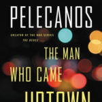 [PDF] [EPUB] The Man Who Came Uptown Download