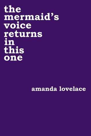 [PDF] [EPUB] The Mermaid's Voice Returns in This One (Women Are Some Kind of Magic, #3) Download by Amanda Lovelace