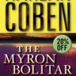[PDF] [EPUB] The Myron Bolitar Series 7-Book Bundle: Deal Breaker, Drop Shot, Fade Away, Back Spin, One False Move, The Final Detail, Darkest Fear (Myron Bolitar, #1-7) Download