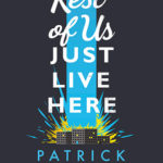 [PDF] [EPUB] The Rest of Us Just Live Here Download