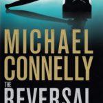 [PDF] [EPUB] The Reversal (Mickey Haller, #3) Download