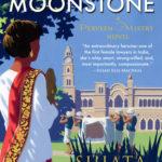 [PDF] [EPUB] The Satapur Moonstone (Perveen Mistry, #2) Download