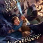 [PDF] [EPUB] The Shadowmask (Forgotten Realms: Stone of Tymora, #2) Download